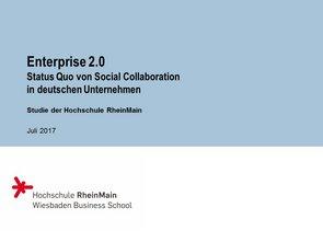 © Prof. Dr. Thorsten Petry, HS RheinMain: Enterprise 2.0 Studie 2017 - Status Quo von Social Collaboration in deutschen Unternehmen